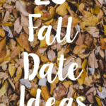 25 Fall Date Ideas