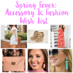 Spring Fever: Accessory & Fashion Wish List + A Giveaway