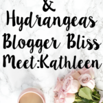 Blogger Bliss #2: Meet Kathleen