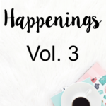 STH Happenings// Vol. 3