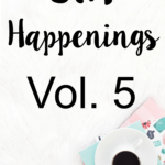 STH Happenings// Vol. 5